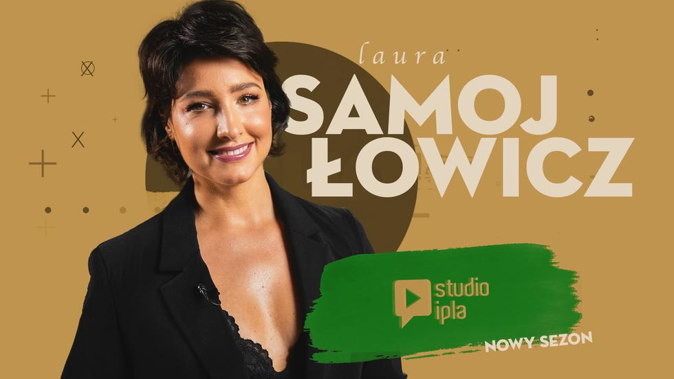 Studio IPLA - Laura Samojłowicz